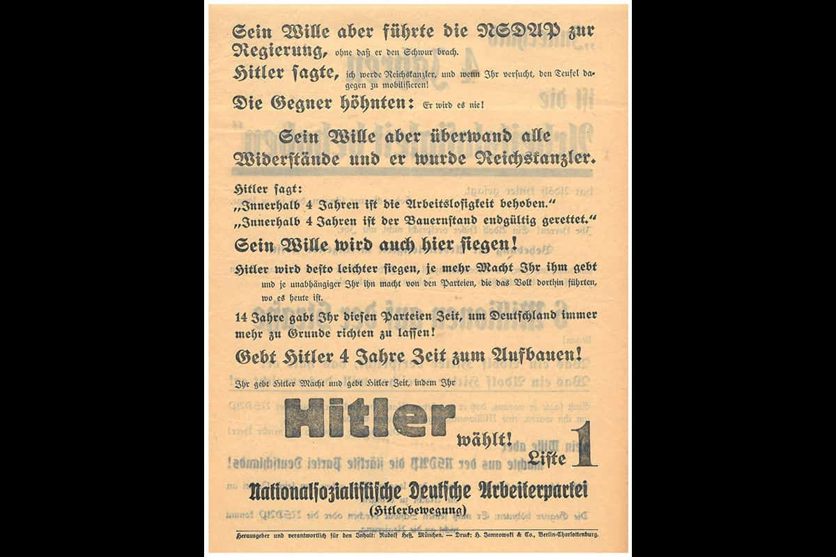A poster from the March 1933 elections. The bottom half of the poster reads 'The more power you give Hitler, the easier he will win and the more independent you make him from the parties that led the people to where they are today. You gave these parties 14 years to ruin Germany! Give Hitler four years to rebuild it! You give Hitler power and time by voting HITLER!'