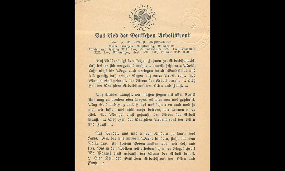 This pamphlet, published in the 1930s, is called 'The Song of the German Labor Front' and shows the lyrics to songs created by the Nazis and sang by German Labour Front workers.