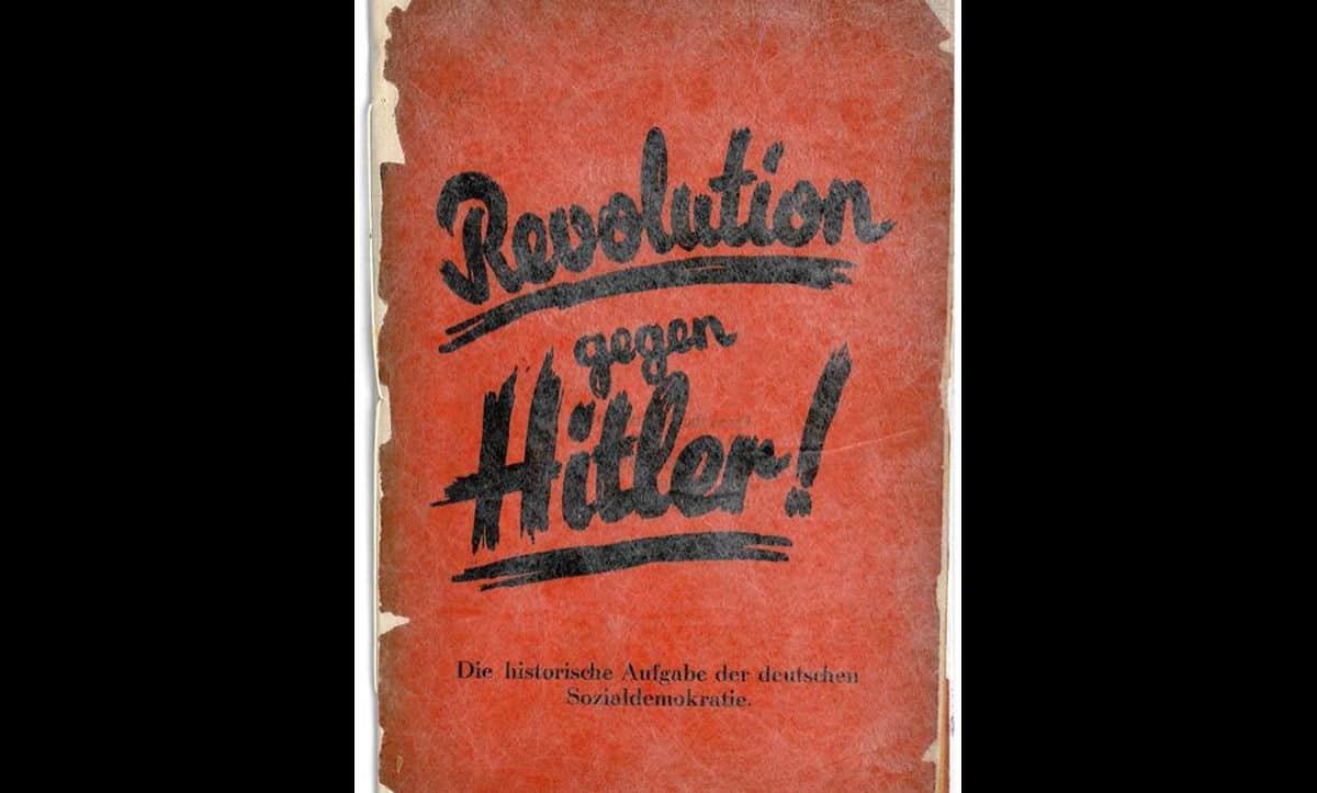 This pamphlet was issued by the Social Democratic Party (SPD), one of the major opponents of the Nazi regime. It reads 'The revolution against Hitler! The historical task of the German social democracy'. The SPD was banned by the Nazis on the 22 June 1933, but continued to operate in exile. Many of its leadership and supporters were imprisoned and murdered by the Nazis.