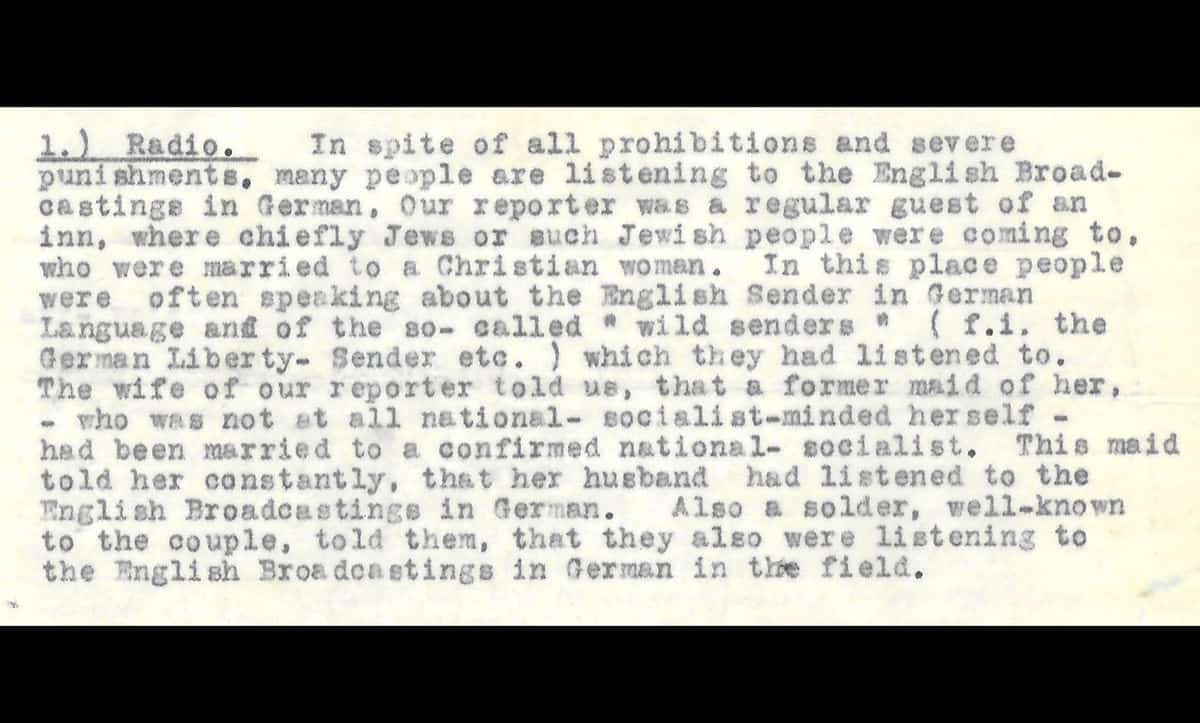 This excerpt is taken from a confidential report made by a Jewish couple who had escaped Nazi Germany through Russia and Japan in September 1940. The report details how, despite the severe restrictions implemented by the Nazis, many people were still attempting to receive outside news.
