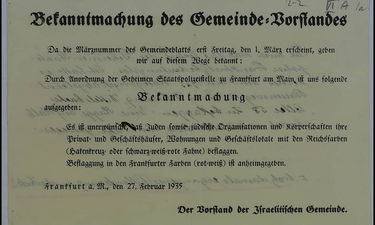 This public notice, issued in Frankfurt on the 27 February 1935, banned Jews from flying Swastika flags, the national flag of Germany under the Nazis, from their homes.
