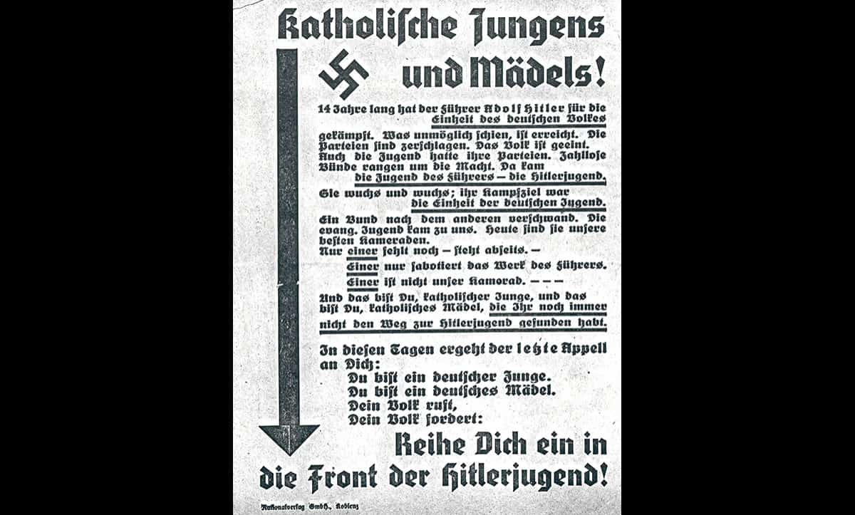 The Nazis soon broke their Concordat agreement with the Vatican and interfered with the practice and activities of Catholics in Germany. This poster, likely used by the Nazis in the late 1930s, aimed to persuade Catholic boys and girls to leave their Catholic youth clubs and join the Hitler Youth.