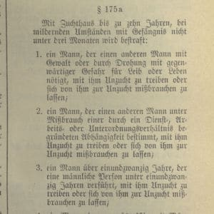 <p>On 28 June 1935, Paragraph 175 of the German Criminal Code was revised. This heightened the persecution of gay men.</p>