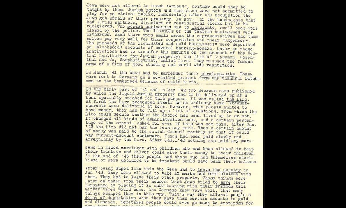 This report was made by Miss E De. Boer, explaining some aspects of the persecution that Jews faced following the Nazi invasion and occupation of Holland.