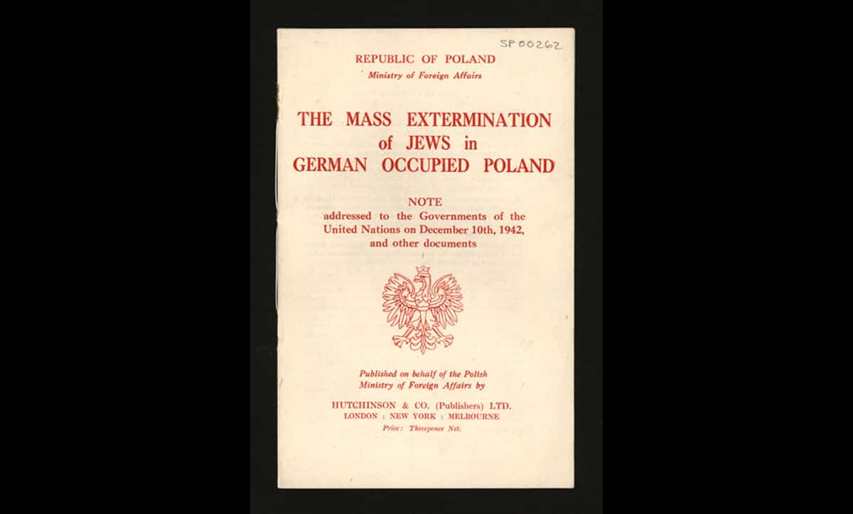 This pamphlet was published by the Polish government-in-exile based in London in December 1942. The pamphlet aimed to raise awareness of the mass extermination of the Polish-Jewish people by the Nazis.