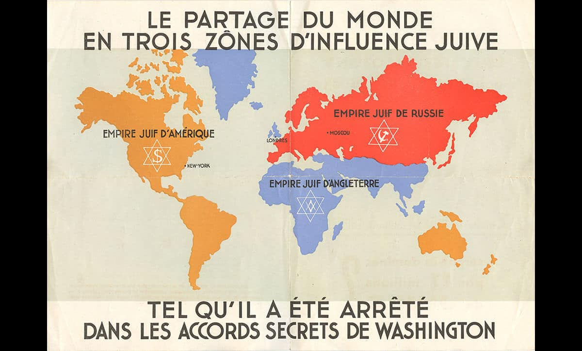This antisemitic map shows the alleged spheres of global domination by branches of world Jewry. It was published in French in the early 1940s.