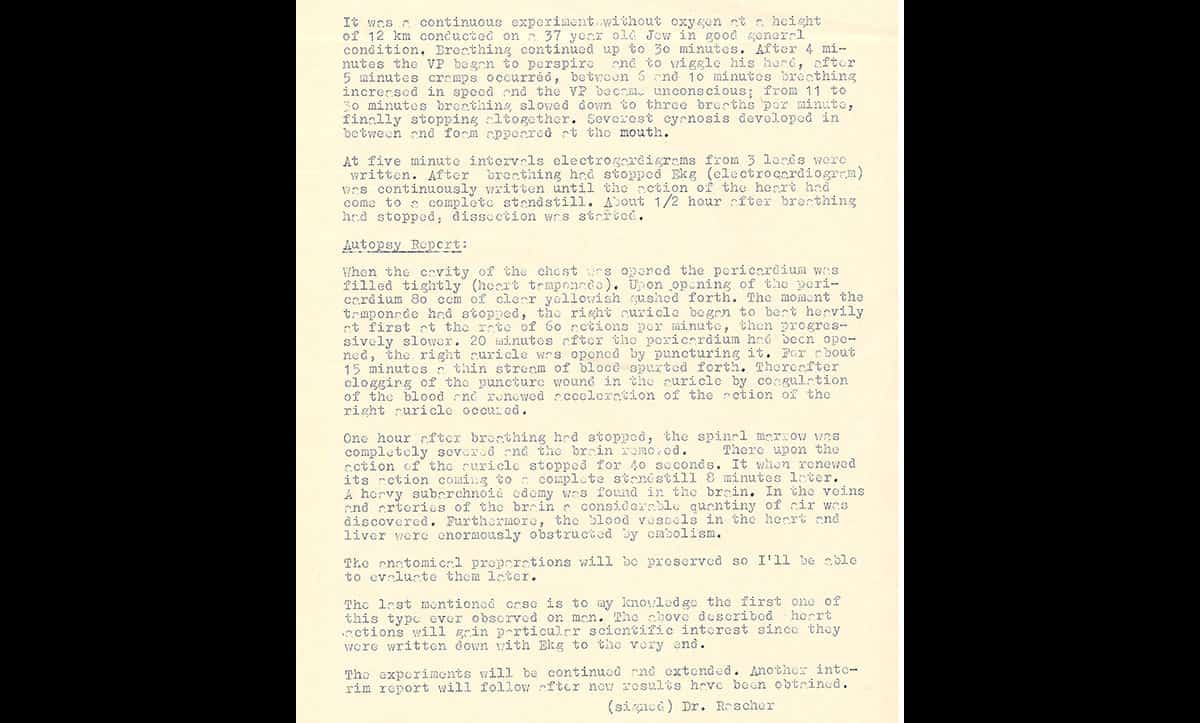 This report details the initial findings of the high altitude experiments which took place at Dachau. These experiments aimed to discover the limits at which the human body could survive with small amounts of oxygen. Concentration camp prisoners were used as live test subjects against their will. Out of the 200 inmates used, 80 died directly from the experiments.