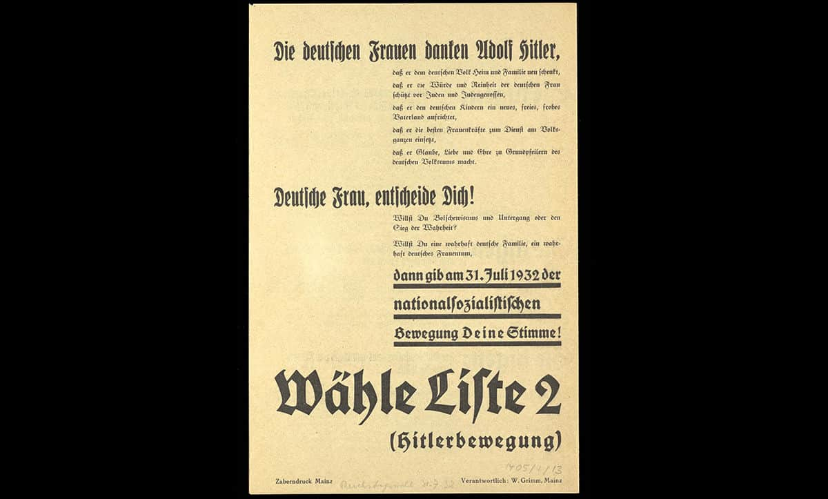This poster, also used in the 1932 Reichspräsident elections was aimed specifically at women, emphasising Hitler's proposed policies on family life.