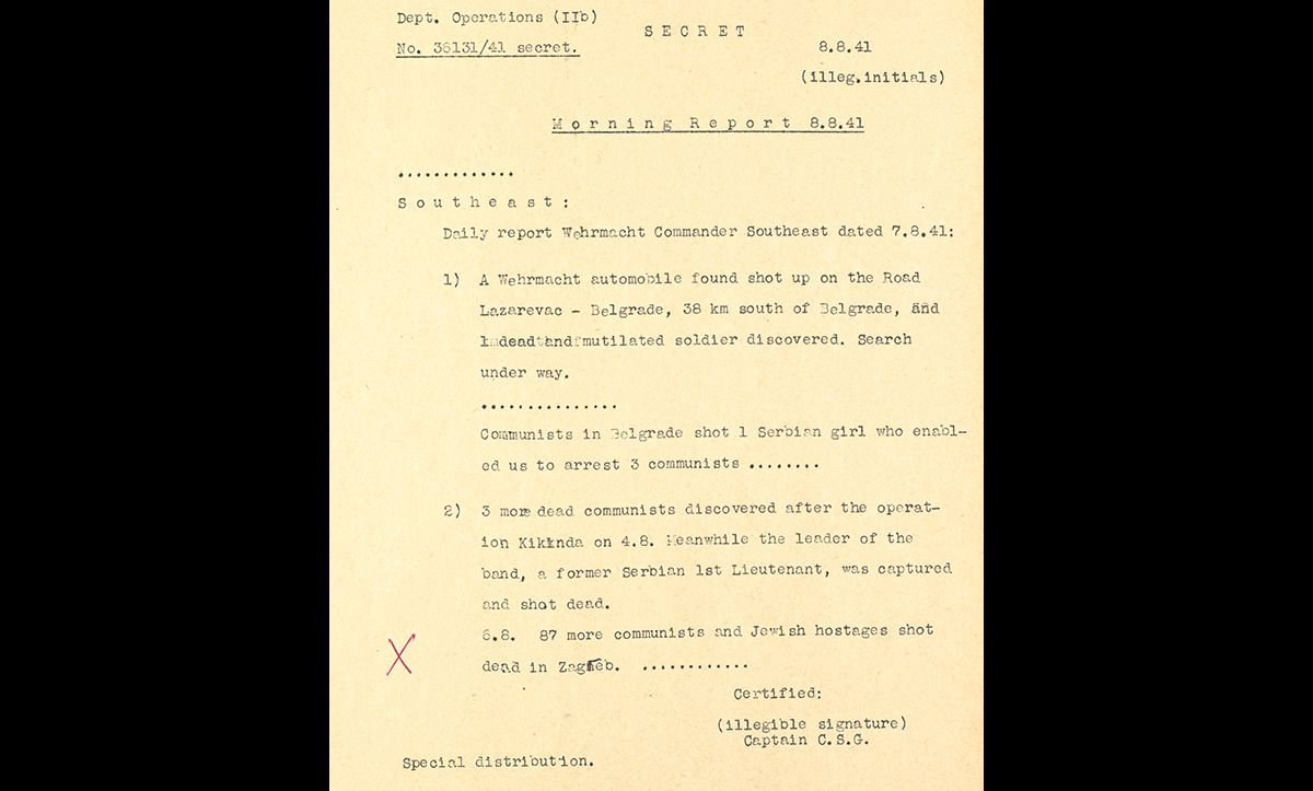 This is an extract from a daily report given by the Wehrmacht Commander Southeast from Croatia on 7 August 1941. At the bottom of the extract, it is noted that 87 Communist and Jewish hostages had been shot in Zagreb. This document is a translation used in the Nuremberg War Crimes Trials.