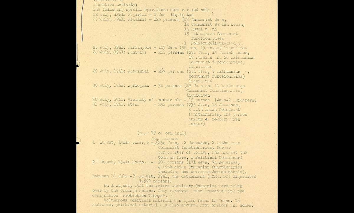This report, sent on 16 August 1941, just one month after the German invasion of Lithuania, details some of the extensive murders carried out across Lithuania in July and August. At the bottom of the report, it mentions the involvement of the Lithuania Police Auxiliary Companies. 