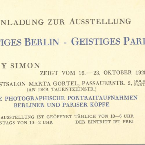 An invitation for a photographic exhibition of Gerty's Simon's work, Berlin, 1929. The exhibition title translates as either 'Intellectual Berlin – Intellectual Paris' or 'Sprit of Berlin – Spirit of Paris'.
