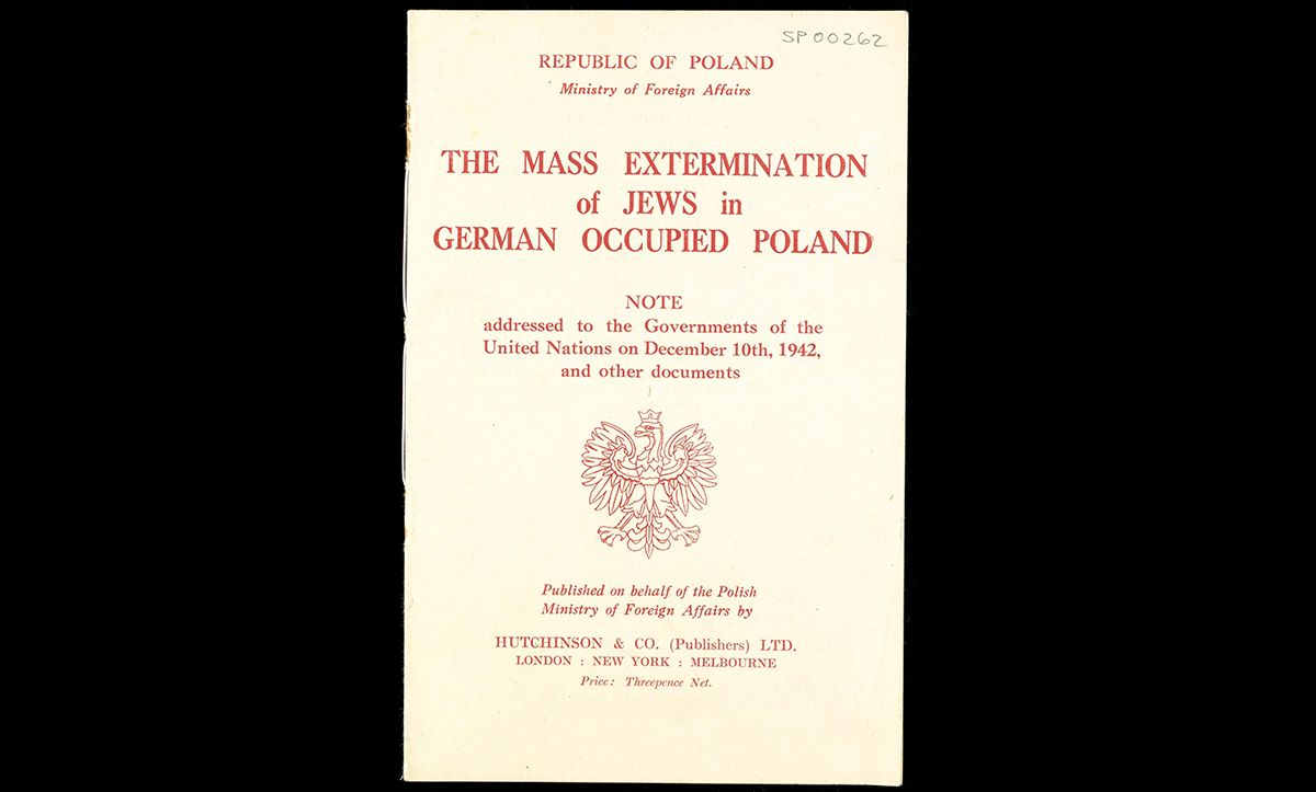 This pamphlet was published by the Polish government-in-exile in December 1942. The pamphlet aimed to raise awareness of the Nazis' mass extermination of the Jews in Poland. It contained reports and statistics about the mass murder of Jews in Poland, including notes on deportations from the Warsaw Ghetto, mass shootings and extermination camps.