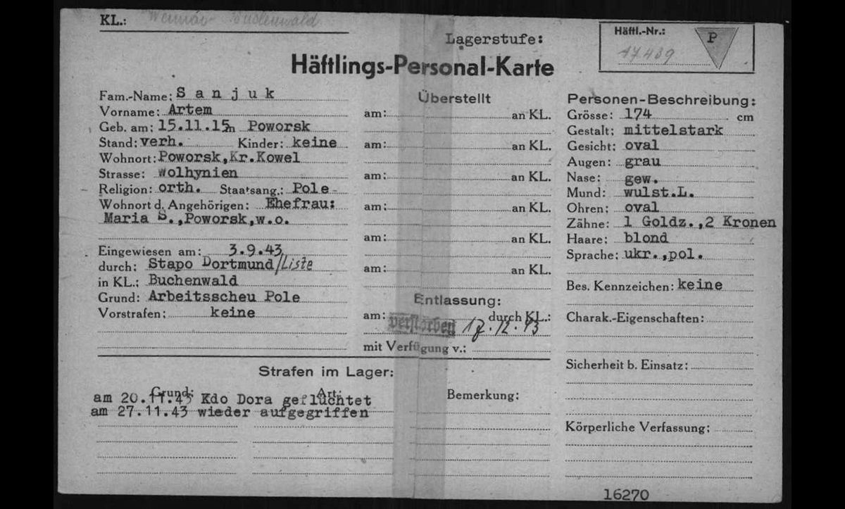 The Buchenwald prisoner card of Artem Sanjuk, a Polish man imprisoned for being a 'workshy Pole'. On 20 November 1943, Sanjuk escaped from Mittelbau-Dora concentration camp. On 27 November 1943, he was recaptured and brought to the main camp at Buchenwald, where, on 18 December 1943, he was declared dead.