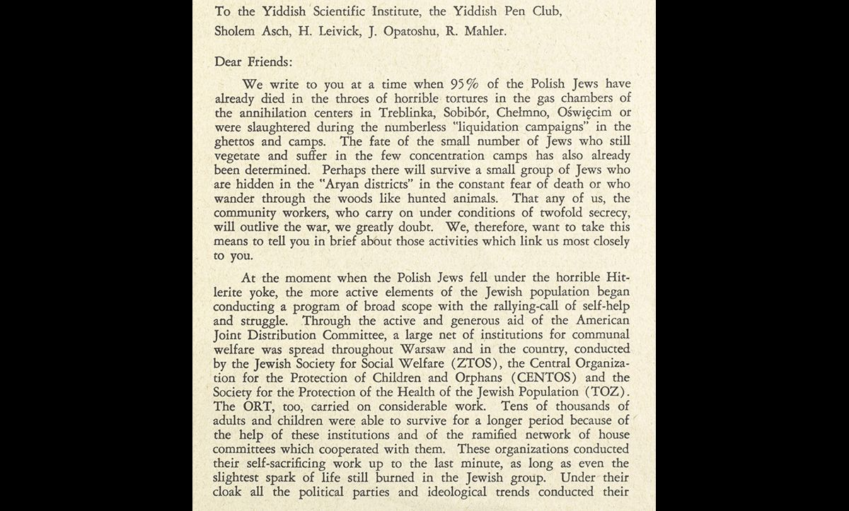 A translation of a letter sent by Emanual Ringelblum briefly describing the underground cultural activities of the Warsaw Ghetto on 1 March 1944 to the Yiddish Scientific Institute (YIVO). Just days after sending this letter, Ringelblum's hiding place was denounced and uncovered by the Nazis.