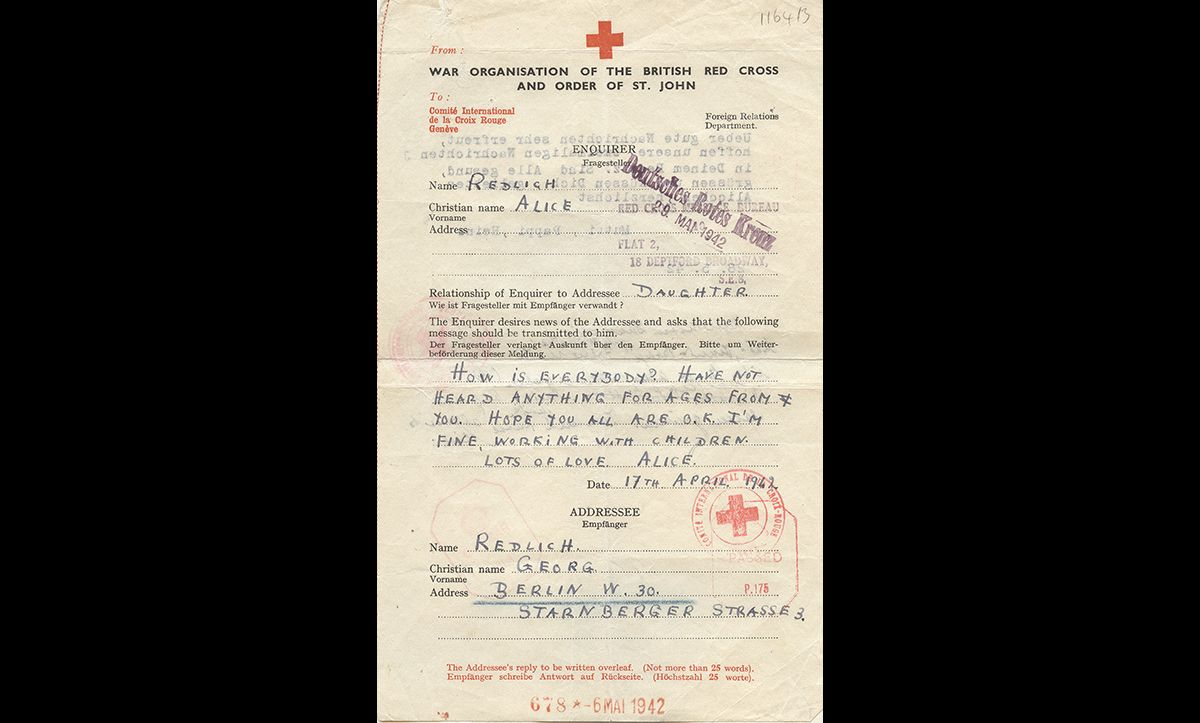 The Red Cross Telegrams provided a key method of communication for families separated by the Nazi persecution. This telegram was sent on 17 April 1942 from Alice Fink (née Redlich), who had emigrated to England in 1938, to her father, Georg Redlich, who had remained in Berlin. Six months later, on 26 October 1942, Georg Redlich was deported from Berlin to Riga with Alice's mother, Ella. They were murdered shortly after their arrival.