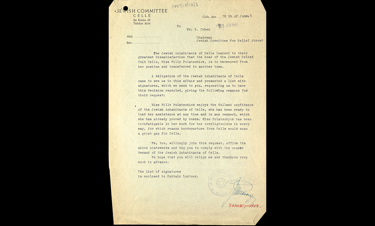 On the whole, the JRU workers were greatly appreciated by the DP communities that they served. This letter was sent by the Jewish inhabitants of Celle on 18 June 1946 protesting against the reassignment of their JRU worker, Milly Polatschick, in whom they had the 'fullest confidence'.