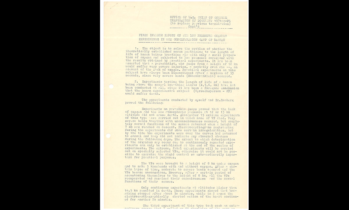 In 1945, The Wiener Holocaust Library helped the British government collect information to be used in the Nuremberg Trials. In return, the Library received a complete copy of the Nuremberg War Crime Trial documents. This extract is a translation of a report on altitude experiments at Dachau concentration camp, in which several prisoners of the camp died.