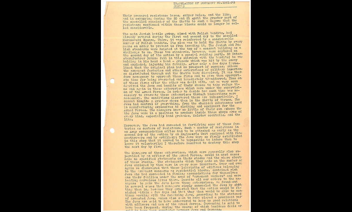 This extract is taken from the Stroop Report, a report by SS commander Jurgen Stroop which detailed the events of the Warsaw Ghetto Uprising and its defeat. Here, Stroop discusses resistance by the inhabitants of the ghetto.