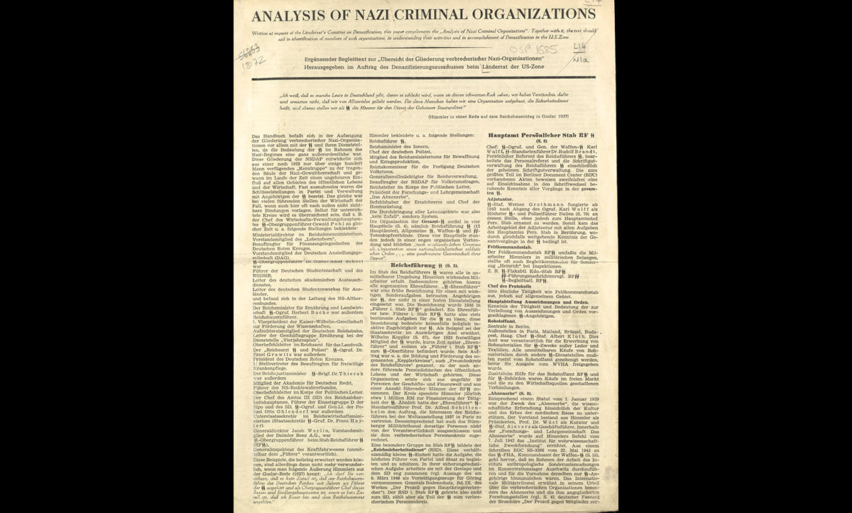 This pamphlet, entitled Analysis of Nazi Criminal Organizations, aimed to help officials in the US zone of occupied postwar Germany understand and thus identify former Nazi organisations and members to help achieve denazification. It was published between 1945-1949.