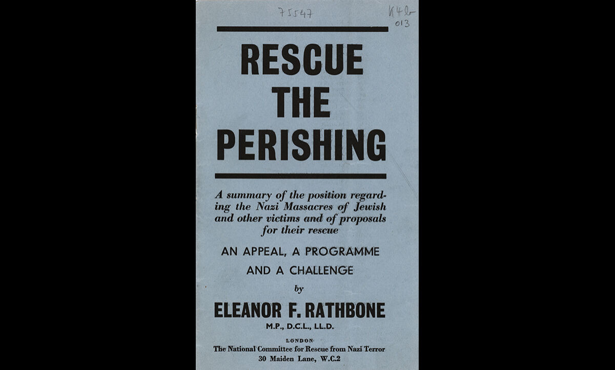 'Rescue The Perishing' pamphlet, published by Eleanor Rathbone in May 1943.