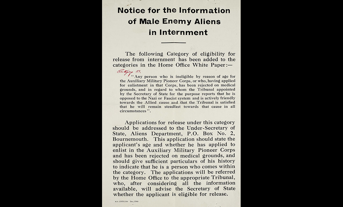 This notice, issued in December 1940, announces a new category in which those who had been interned by the British government could apply for release.